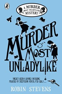 A Murder Most Unladylike