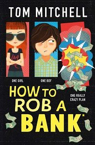 How to Rob a  Bank.jpg