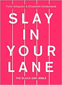 Slay in Your Lane