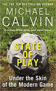 State of play under the skin of the modern game