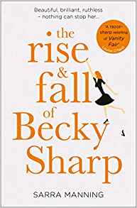 the rise and fall of becky sharp.jpg