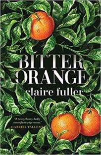 Bitter Orange Claire Fuller