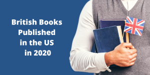 British Books Published in the US in 2020